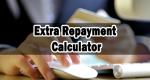 Extra Repayment Calculator