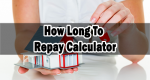How Long To Repay Calculator
