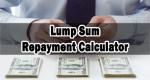 Lump Sum Repayment Calculator